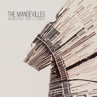 The Mandevilles - Windows & Stones - Album Art
